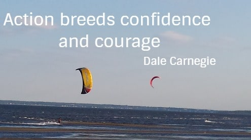 Action breeds confidence and courage  Dale Carnegie