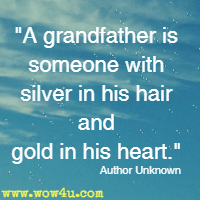Grandfather Quotes Inspirational Words Of Wisdom