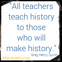 52 Teacher Quotes - Inspirational Words of Wisdom