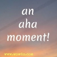 an aha moment!