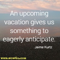 Vacation Quotes Adorable Vacation Quotes  Inspirational Words Of Wisdom
