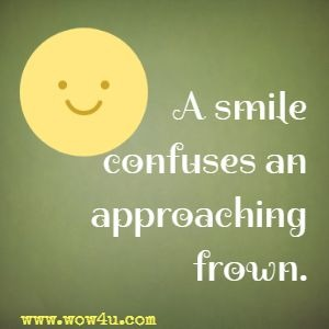 A smile confuses an approaching frown.