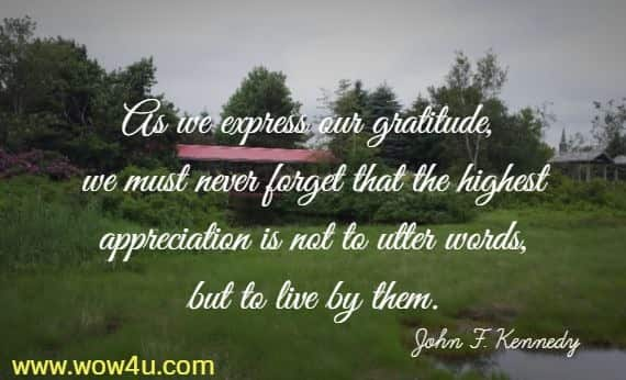 JFK inspirational quote on gratitude and how we live