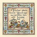 A Teacher plants the seeds of knowledge  and sprinkles them with love.