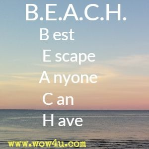 57 Beach Quotes - Inspirational Words of Wisdom