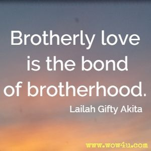 81 Brotherhood Quotes Inspirational Words Of Wisdom