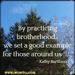 81 Brotherhood Quotes - Inspirational Words of Wisdom