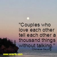 Couples who love each other tell each other a  thousand things without talking.