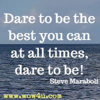 Dare Quotes Custom Dare Quotes  Inspirational Words Of Wisdom