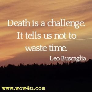 63 Death Quotes - Inspirational Words of Wisdom