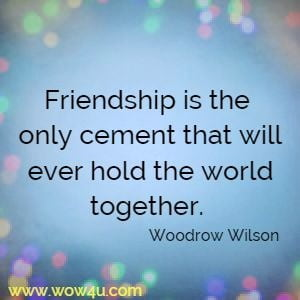 Image of: Love Friendship Is The Only Cement That Will Ever Hold The World Together Etsy 300 Inspirational Quotes And Motivational Sayings To Encourage