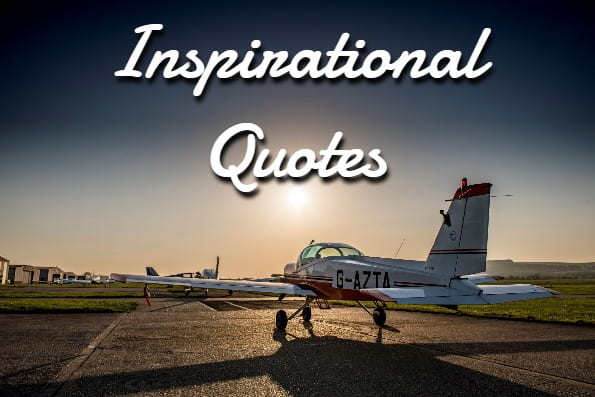 40 Inspirational Quotes To Positively Influence Your Day