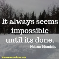 Image of: Love It Always Seems Impossible Until Its Done Nelson Mandela Attention Trust 2019 Monthly Calendar Inspirational Quotes Daily