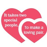 It takes two special people, To make a loving pair.
