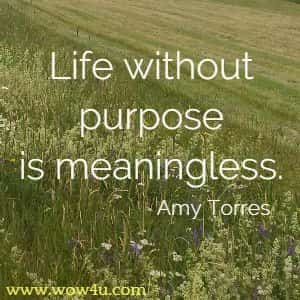 image of a field with life and purpose quote