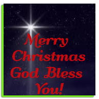 Merry Christmas. God Bless You!