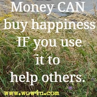 Money CAN buy happiness IF you use it to help others.