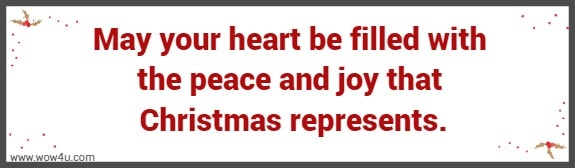 May your heart be filled with peace and joy