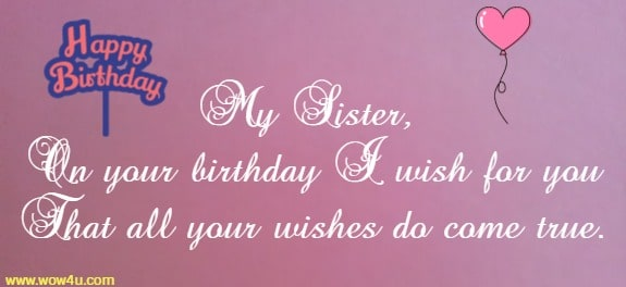 47 Happy Birthday Sister Wishes Quotes And Messages