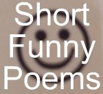 Short Funny Poems