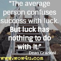 Luck Quotes Inspirational Words Of Wisdom