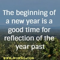 the beginning of a new year is a good time for reflection of the year past