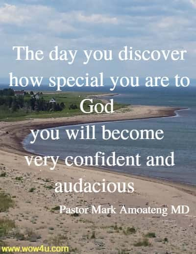 The day you discover how special you are to God you will become  very confident and audacious~ez_hellip~. I'm telling you.  Pastor Mark Amoateng MD