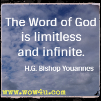 The Word of God is limitless and infinite. H.G. Bishop Youannes