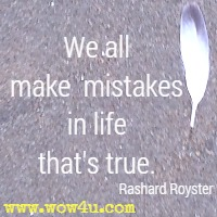 We all make mistakes in life that's true. Rashard Royster