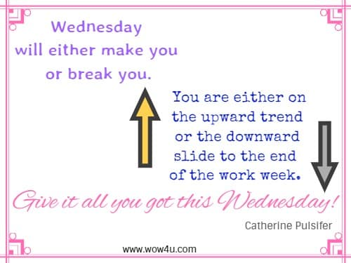 83 Wednesday Quotes For A Positive Day