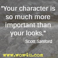 139 Character Quotes Inspirational Words Of Wisdom